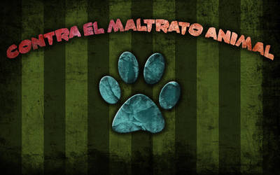 Against the Animal Mistreatment by OokamiEstudio