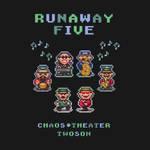 Runaway Five by likelikes