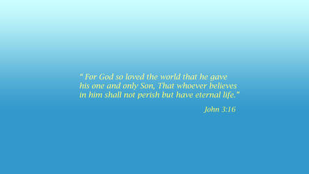 Bible Verse John 3:16 by orginaljun