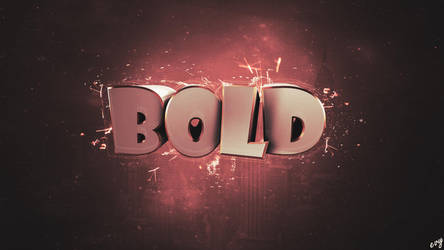 Bold | Wallpaper by evym