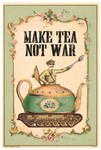 Tea not War by duVallonFecit