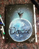 DANCE like nobodies watching by DeliaSullivan