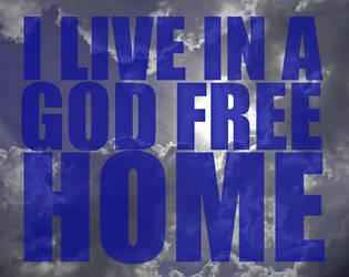 i live in a god free home by antifashiontattoo
