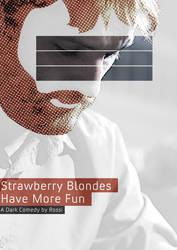 StrawberryBlondesHaveMoreFun by ZzapFinito