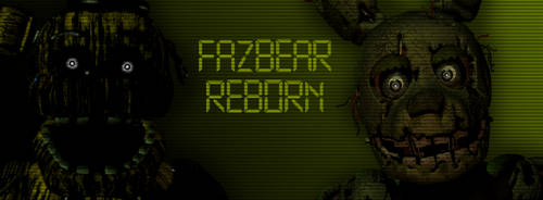 ..:Fazbear Reborn Banner:.. by lllRafaelyay