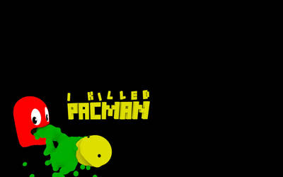 I KILLED PACMAN WALLPAPER 1680x1050 by jodroboxes