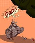 Here I come, GOD! by Masebreaker by BackhandBLAM