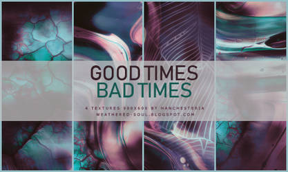 Good Times Bad Times (Texture pack) by hanchesteria