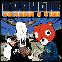 Trouble by LOWmax911