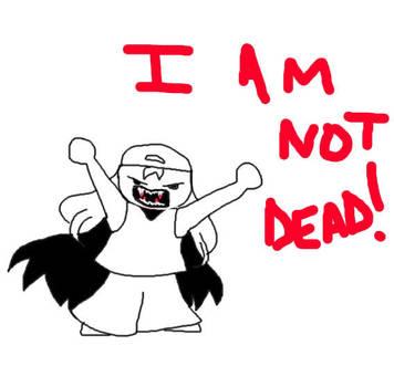 I AM NOT DEAD by nyuura