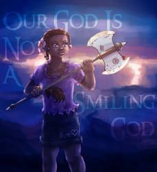 Our God Is Not A Smiling God by ErinPtah