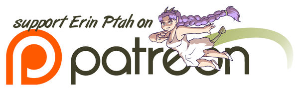 Support Erin on Patreon by ErinPtah
