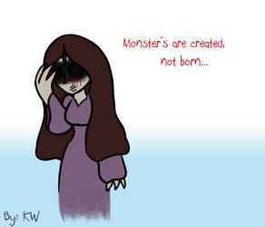 Monsters are created.... by FoxyMaze