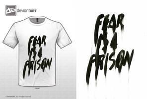 Fear Is A Prison by WRDBNR
