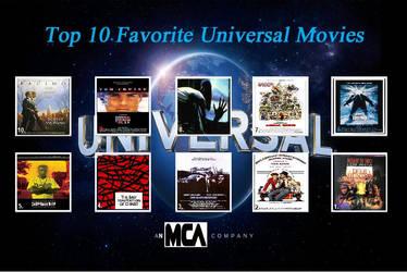 My Top 10 Universal films (RECREATION) by JimmyTwoTimes2K9