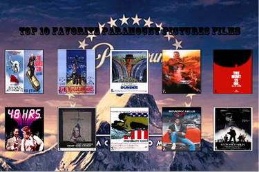 My Top 10 Paramount films by JimmyTwoTimes2K9