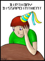 Birthday Disapointment by defrosting