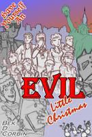 poster: Evil Little Christmas by Elyandarin
