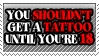 Tattoos aren't for babies by TheArtOfNotLikingYou