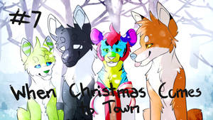 [Animation] When Christmas Comes to Town Part 7 by Tigereyes6302