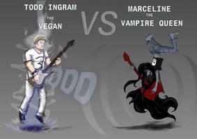 TODD the vegan VS MARCELINE the vampire queen by abzallon