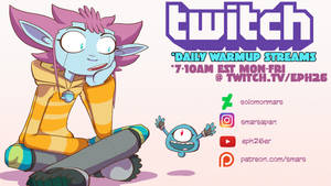 Smars Twitch daily warmup streams by SolomonMars