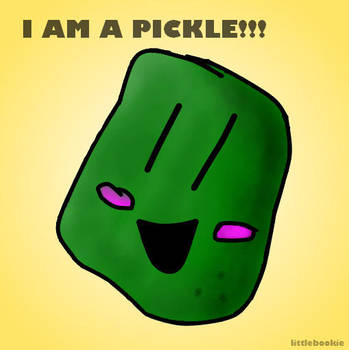 'I am a PICKLE' by littlebookie