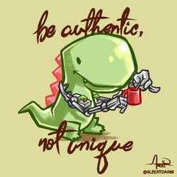 Be authentic, not unique by AlbertoArni