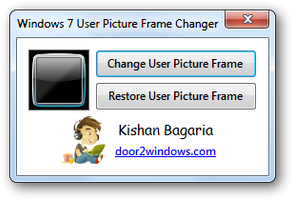 Windows 7 User Picture Frame Changer by Kishan-Bagaria