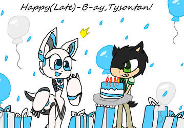 Happy (Late) B-Day TysonTan! by Jack-Hedgehog