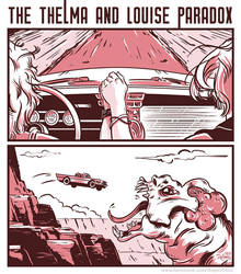 The Thelma and Louise Paradox by SuperEdco