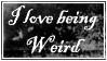 I LOVE BEING WEIRD stamp by ed-weird