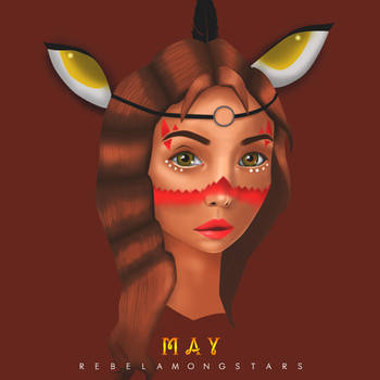 May by rebelamongstars