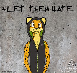 #LetThemHate (Ad Campaign) by GabeBold