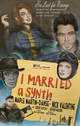 Film Fallout - I MARRIED a synth by Ranger-26