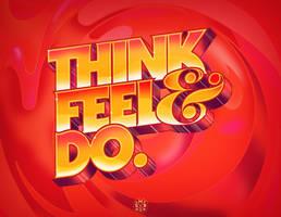 THINK.FEEL.DO. 2012 by crymz