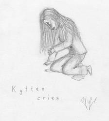 Kytten cries by darkblackcorner
