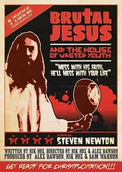 Brutal Jesus Grindhouse poster by 54NCH32