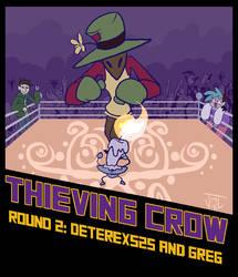 Thieving Crow Round 2 by xrsjaru