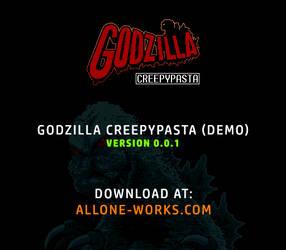 Godzilla Creepypasta 0.0.1 by Ps1k