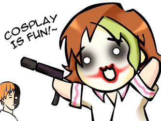 Cosplay Is Fun by Mockingbyrd
