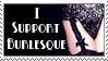 I Support Burlesque -dA Stamp- by demonicademorte