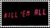Kill 'Em All by deaddoq