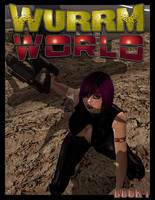 Wurrm World BOOK 1 AVAILABLE FREE AT MY SITE! by PerilComics
