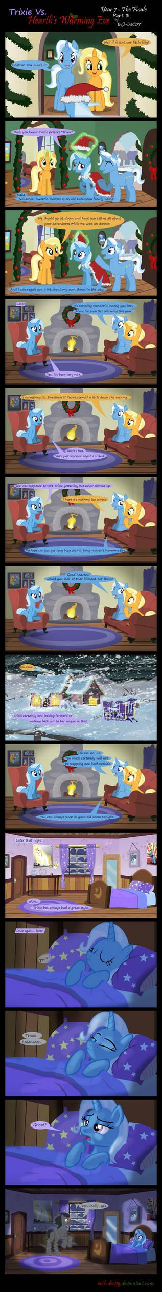 Trixie Vs. Hearth's Warming Eve: Finale (Part 3) by Evil-DeC0Y