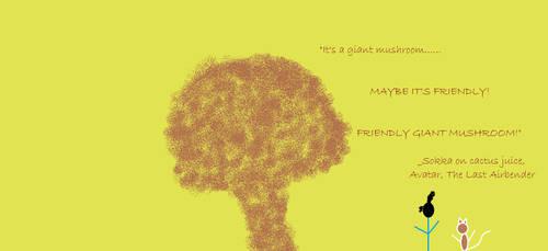 Friendly Giant Mushroom by hp-lover713