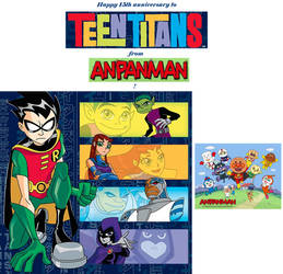 Happy anniversary to Teen Titans from Anpanman! by Vuxovich