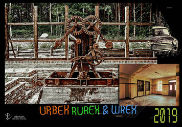 URBEX RUREX and WREX Calendar 2019 cover by Abrimaal