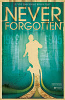 Never Forgotten by Kwokidile