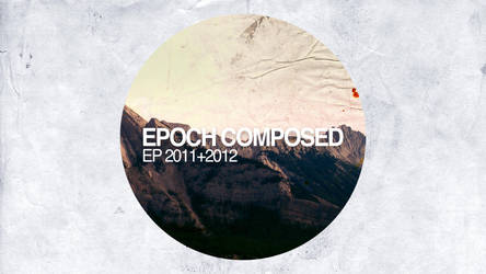 Epoch Composed EP Cover by DrZapp